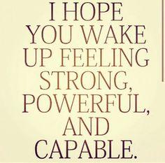 Happy Tuesday! I  hope you wake up feeling strong, powerful and capable. #HappyTuesday  #Tuesday  #LetsTalkHost  #IMotivate  #empoweredtoempower  #EmpoweringPeople  #letstalkhost  #LaRussiaCain  #LivingOutLoudBroadcast  #mindsetofachampion