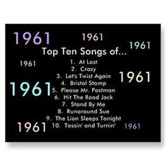 Top 10 of 1961. Iconic sounds. The Lion Sleeps Tonight was one of my first three records! Hughes Junior High.