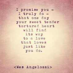 I promise you - Wes Angelozzi