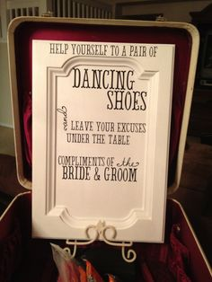 this is the sign I made for a friends wedding! She had red, white and black flip flops for her guests to dance in.