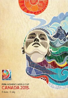 FIFA Womens World Cup 2015 CANADA Official Event Poster
