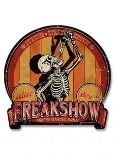 Freak Show Metal Sign by Retro-A-Go-Go!