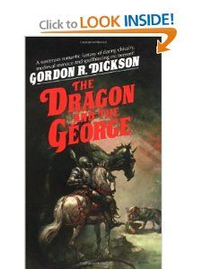 The Dragon and the George: Gordon R. Dickson. And the rest of the series.