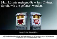 Lucky Strike // Man könnte meinen, die wären Trainer. So oft, wie die gefeuert werden. #advertising #ads #cigarettes #tobacco #luckystrike