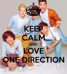 www.printable pictures of one direction | KEEP CALM AND LOVE ONE DIRECTION - KEEP CALM AND CARRY ON Image ...