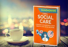 """Editing Ebook """"Guadagnare con il social care"""", di @valentinavandil"""