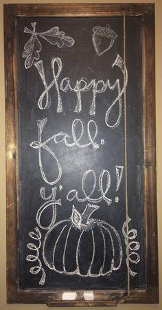 """Fall chalkboard ideas """"happy fall, y'all"""" #fallDIY"""