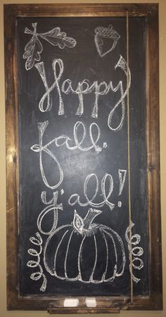 "Fall chalkboard ideas ""happy fall, y'all"" #fallDIY"