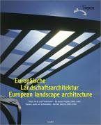 Europäische Landschaftsarchitektur - European Landscape Architecture