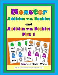 Monster Addition with Doubles and Doubles Plus 1