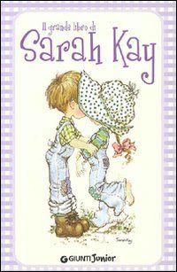 Il grande libro di Sarah Kay  di Kay Sarah