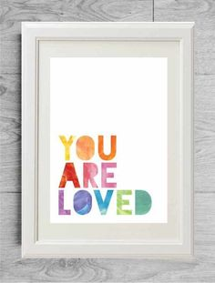 Items similar to You are loved - Valentine's day gift - Lover gift - Nursery quote print - Watercolor quote print - Birth gift - Baby gift - Baby shower gift on Etsy Thé Illustration, Illustrations, Baby Decor, Kids Decor, Decor Ideas, Gift Ideas, Eclectic Nursery Decor, Watercolor Quote, Nursery Quotes