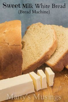 Sweet Milk White Bread from Martys Musings.  Get out that bread machine and make this easy bread!