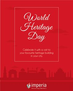 Today it's World Heritage Day.