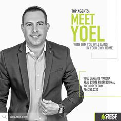 Meet Top agent Yoel Lanza DE Varona, with him you will land in your own home! #topagent #resf #miamirealestate
