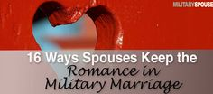16 Stories About Keeping Romance in Military Marriage Quick Marriage, Marriage Goals, Strong Marriage, Strong Relationship, Happy Marriage, Marriage Advice, Relationships, Military Marriage, Military Life