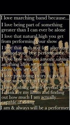 Marching band-I love this!! We need more recognition for how hard we work and how talented we are!