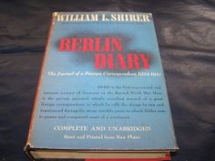 1942 Berlin Diary William L Shirer HC/DJ Book Journal of a Foreign Correspondent