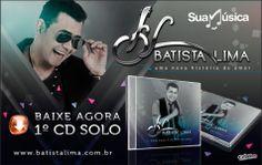 Batista Lima - Uma nova história de amor  http://www.suamusica.com.br/?cd=404514