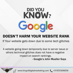 𝗚𝗼𝗼𝗴𝗹𝗲 𝗦𝗲𝗮𝗿𝗰𝗵 𝗥𝗮𝗻𝗸𝗶𝗻𝗴𝘀 Likely Won't Drop if a Website Happens to go Down for a Short Period. 𝗚𝗼𝗼𝗴𝗹𝗲 𝗗𝗼𝗲𝘀𝗻'𝘁 𝗛𝗮𝗿𝗺 𝗬𝗼𝘂𝗿 𝗪𝗲𝗯𝘀𝗶𝘁𝗲 𝗥𝗮𝗻𝗸 If Your Website gets Down due to some Tech Glitches A Website going down Temporarily due to a Server Issue or other Technical Glitches does not have a Negative Impact on Search Ranking. -𝗚𝗼𝗼𝗴𝗹𝗲'𝘀 𝗝𝗼𝗵𝗻 𝗠𝘂𝗲𝗹𝗹𝗲𝗿