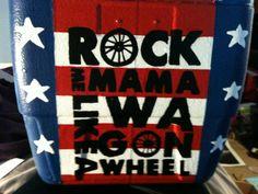 Rock me mama like a wagon wheel cooler...amazingly good!--- i wanna do this to my cornhole set!!!
