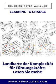 Die Eigenschaften komplexer Systeme:  Neben den vier Qualifikationen der individuellen Elemente, können wir noch eine ganze Reihe von Eigenschaften erkennen, die komplexe Systeme aufweisen und die sie auszeichnen. Es sind eigentlich diese Eigenschaften, die solche Systeme so extrem interessant und spannend machen. #Komplexität #Leadership #Agilität #Führungskräftetraining Best Practice, Versuch, Change, Leadership, Learning, Words, Blog, Pattern Recognition, Map