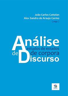 Livro (e-book): Análise de Discurso: estudos de estados de corpora by lenyjimi via slideshare