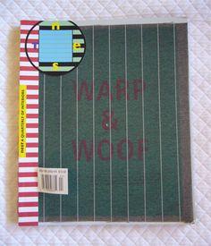 The 'Warp & Woof' Back Issue Of NestMagazine