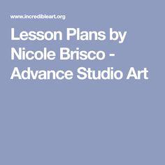 Lesson Plans by Nicole Brisco - Advance Studio Art