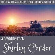 International Christian Fiction Writers: Devotion ~ How to Make Something Beautiful