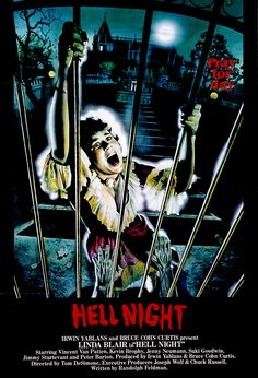 HELL NIGHT Linda Blair fights to stays alive after spending the night at the Garth Mansion.Look for Peter Barton in this Cinema Trash Classic, Best Movie Posters, Classic Movie Posters, Horror Movie Posters, Horror Movies, Night Film, Streaming Vf, Streaming Movies, Best Halloween Movies, Linda Blair