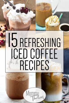 15 of the Best Iced Coffee Recipes - Mommy Thrives - Iced Coffee Recipes - Coffee Recipes To Battle Summer Heat - 15 Refreshing Iced Coffee Recipes # Espresso Recipes, Espresso Drinks, Espresso Coffee, Decaf Coffee, Cold Coffee Drinks, Coffee Drink Recipes, Drink Coffee, Smoothies Coffee, Iced Coffee Blender Recipe