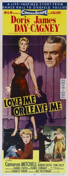 2/27/14 3:21a  MGM  ''Love or Leave Me'' Doris Day  A  Great Performance and Outstanding  Songs  1955
