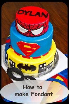 Super Hero Cake   How to make Fondant and other tutorials here.