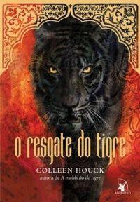 Eu Pratico Livroterapia: Resenha: O Resgate do Tigre (A Saga do Tigre, 2) -...