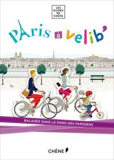 Paris à Vélib', Collectif, Les guides du Chêne