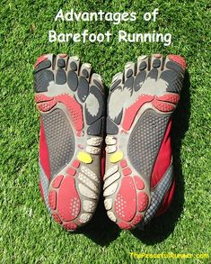 There are many advantages of barefoot running. Many you have probably heard before but you probably have not realized this one!