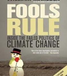 Fools Rule: Inside The Failed Politics Of Climate Change PDF