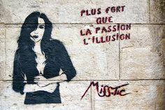 Plus fort que la passion - Miss.Tic L'illusion by dprezat, via Flickr