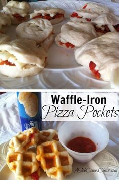 WAFFLE IRON PIZZA POCKETS... Waffle-Iron Pizza Pockets (So Easy!) from ASlobComesClean.comIngredients:  Refrigerator canned biscuits( of your choice).  Pepperoni (mini disk/chopped reg size).  Mozzarella cheese (string cheese/ thin sliced mozzarella)  Marinara Sauce for Dipping  Instructions:  1. Pull biscuit apart & stack bottom half w/pepperoni+mozzarella.    2. Place them in the waffle iron & cook like a waffles, watching the ready light. (cook very quickly)