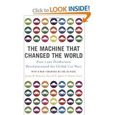 Basics of lean philosophy.   The Machine That Changed the World. James P. Womack, Danie T. Jones & Daniel Roos.
