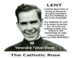 ~ Venerable Fulton Sheen on Lent...