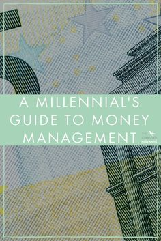 A Millennial's Guide to Money Management #CreditUnions #OakTreeBiz #CUForms www.oaktreebiz.com