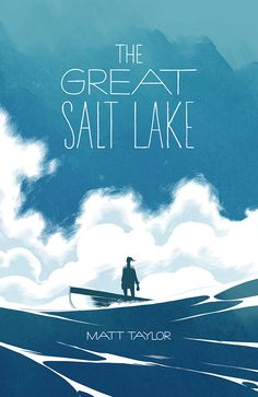 the Great Salt Lake by Matt Taylor