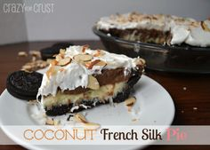 Coconut French Silk #Pie by Crazy for Crust