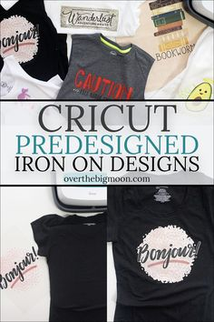 Cricut PreDesigned Iron On Designs are a game changer for crafters of all levels! The designs are affordable and way more detailed than what could be created layering Iron On! There are over 50 designs that could be used for all types of fabric - shirts, onesies, aprons, totes, pillowcases, dish towels, backpacks and more! Come check out everything you need to know! From overthebigmoon.com! #ironon #cricut #cricutmade #cricutcrafting #cricutmaker #easypress #htv #ad