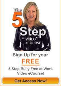 Recognizing a Workplace Bully   Bully Free at Work