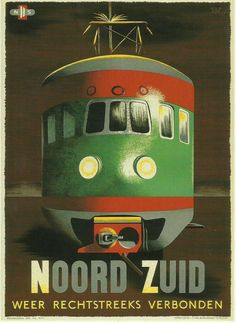North South directly connected again - 1947 - (Fedde Weidema) - Poster Ads, Advertising Poster, Poster Prints, Train Posters, Railway Posters, Vintage Labels, Vintage Ads, Trains, Train Art