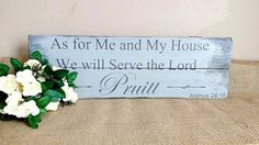 Joshua 24 15 As for Me and My House We Will Serve The Lord Custom Name upcycled wood rustic elegant decor Scripture sign Bible Verse sign