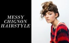 MESSY CHIGNON HAIRSTYLE  http://www.thevandallist.com/messy-chignon-hairstyle/